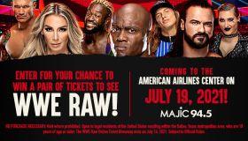 WWE Raw Online Ticket Giveaway_RD Dallas_July 2021